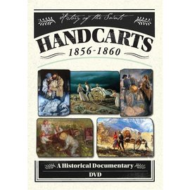 Deseret Book Company (DB) Handcarts 1856-1860 A Historical Documentary, History of the Saints