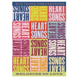 Deseret Book Company (DB) Heartsongs: Melodies of Love, BYU Ambassadors