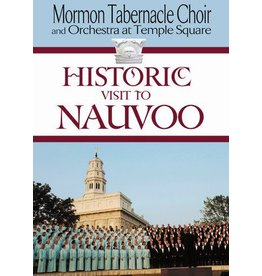 Historic Visit to Nauvoo, Mormon Tabernacle Choir