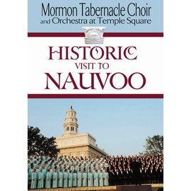 Deseret Book Company (DB) Historic Visit to Nauvoo, Mormon Tabernacle Choir