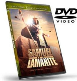 Liken the Scriptures: Samuel The Lamanite (DVD)
