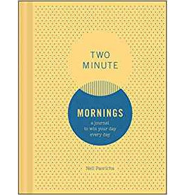 Two Minute Mornings - a journal to win your everyday