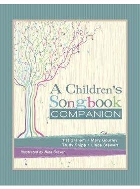 A Childrens Songbook Companion