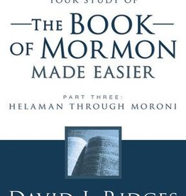 Your study of The Book of Mormon Made Easier, Part 3, David J Ridges