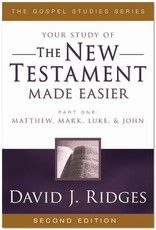 Your study of The New Testament Made Easier, Part 1, David J Ridges