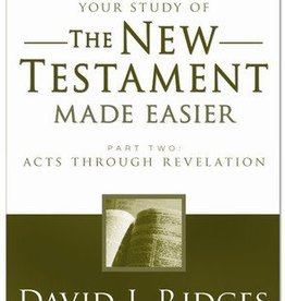 Your study of The New Testament Made Easier, Part 2, David J Ridges