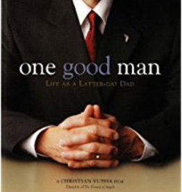 One Good Man: Life as a Latter-day Dad. (PG) DVD