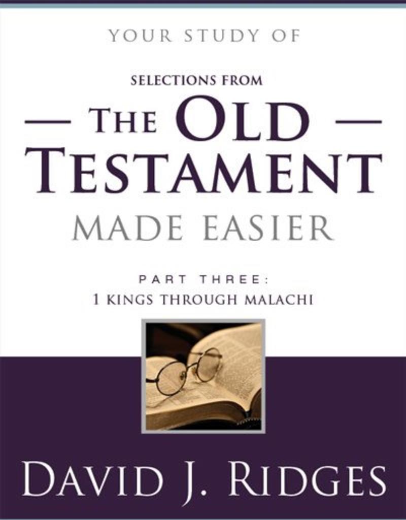 Your study of The Old Testament Made Easier, Part 3: Second Edition, David J Ridges