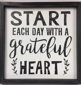 Start Each Day With A Grateful Heart 12x12 sign