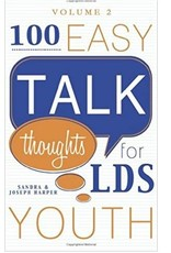 100 Easy Talk Thoughts for LDS Youth. Vol.2
