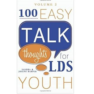 Cedar Fort Publishing 100 Easy Talk Thoughts for LDS Youth. Vol.2
