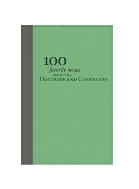 100 Favorite Verses from the Doctrine and Covenants, Shauna Humphreys