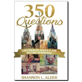 Cedar Fort Publishing 350 Questions LDS Couples Should Ask before Marriage