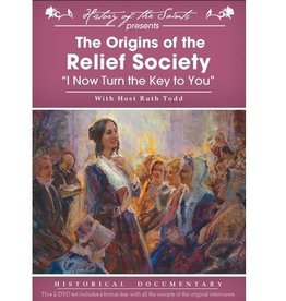 History of the Saints: The Origins of the Relief Society. DVD