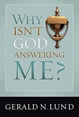 WHY ISN'T GOD ANSWERING ME?