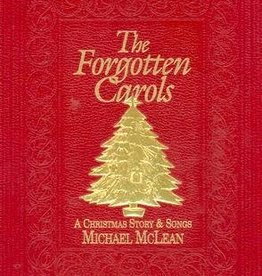 Forgotten Carols: A Christmas Story and Songbook, McLean