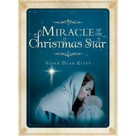Cedar Fort Publishing Miracle of the Christmas Star by Susan Dean Elzey