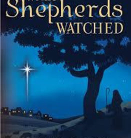 While Shepherds Watched Booklet by Bevan Olsen