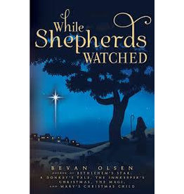 ***SPECIAL*** 1/2 Price   While Shepherds Watched Booklet by Bevan Olsen