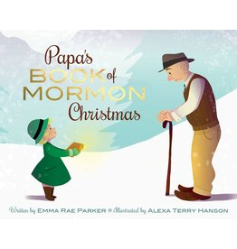 Papa's Book of Mormon Christmas, written by, Emma Rae Parker