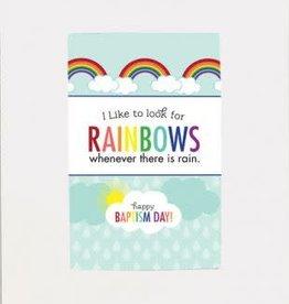 Baptism Rainbows Promo 5'' x 7'' White
