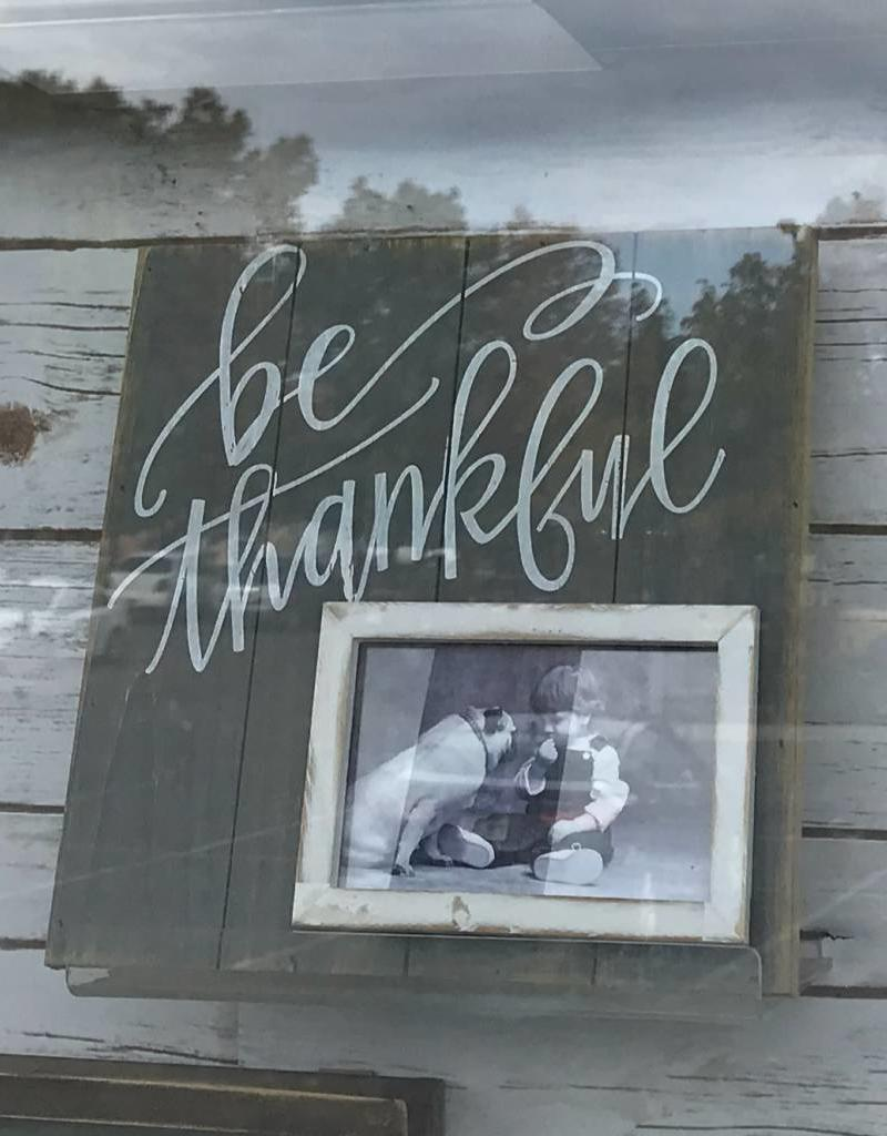 BE THANKFUL PICTURE FRAME 11''