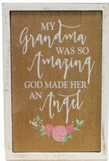 MY GRANDMA WAS SO AMAZING WHITE WOOD 4'' X 6''