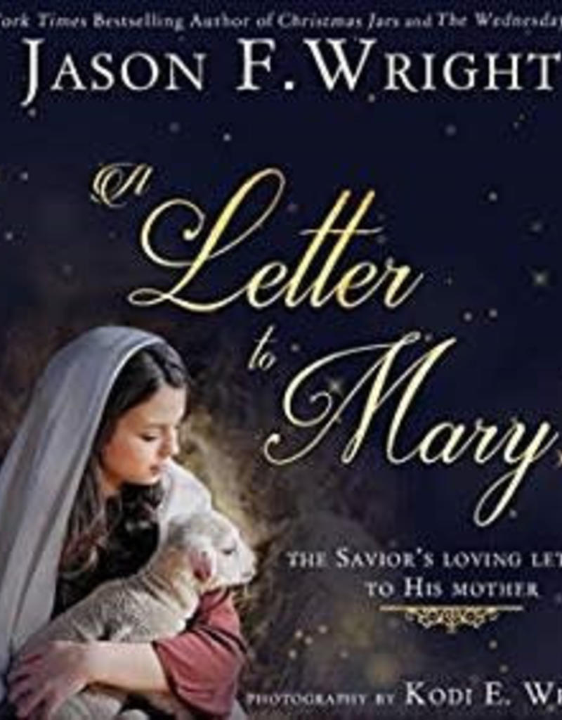A Letter to Mary by Jason F. Wright