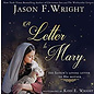Cedar Fort Publishing A Letter to Mary by Jason F. Wright