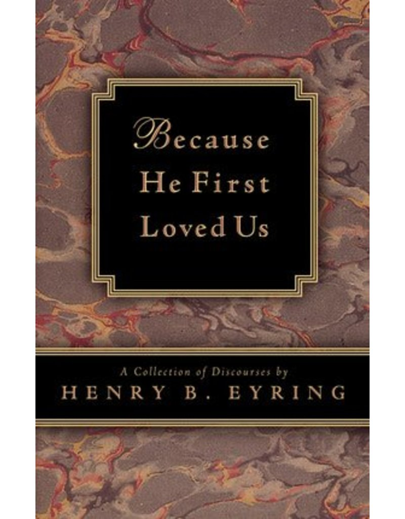 Because He First Loved Us (Paperback Small)