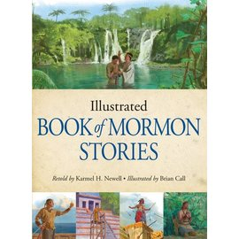 Deseret Book Company (DB) Illustrated Book of Mormon Stories, Newell/Call