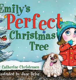 Emily's Perfect Christmas Tree by Catherine Christensen