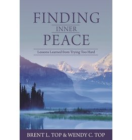 Finding Inner Peace, Brent L. and Wendy C. Top