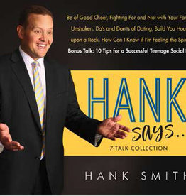 Hank Says . . . 7-Talk Collection by Hank Smith