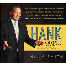 Covenant Communications Hank Says . . . 7-Talk Collection by Hank Smith