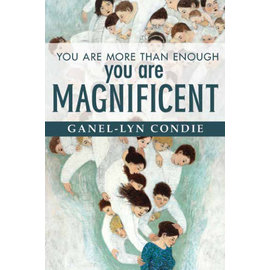 Covenant Communications You Are More Than Enough: You Are Magnificent by Ganel-Lyn Condie