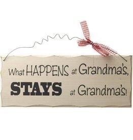 What Happens At Grandmas Sign