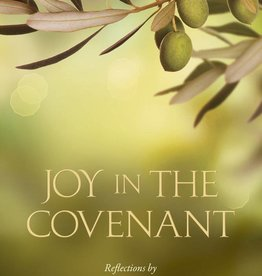 Joy In The Covenant, Reflections by Julie B. Beck