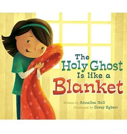 The Holy Ghost is like a Blanket (Girl)