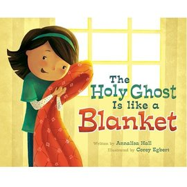 Cedar Fort Publishing The Holy Ghost is like a Blanket
