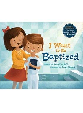 I want to be Baptized/Baptised