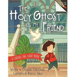 Cedar Fort Publishing The Holy Ghost Is My Friend A Choose-the-Light Book