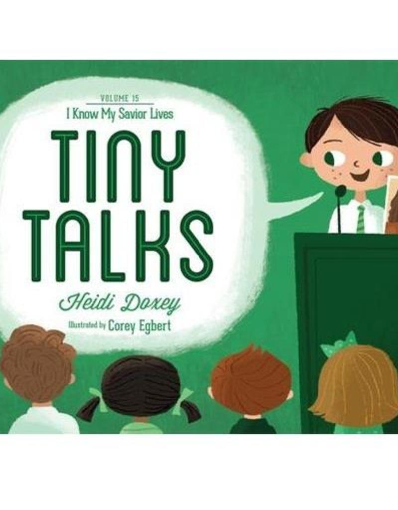 Tiny Talks Vol.15, I Know My Savior Lives.
