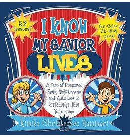 I Know My Savior Lives: A Year of Prepared Family Night Lessons and Activities to Strengthen Your Home (CD included) - Paperback