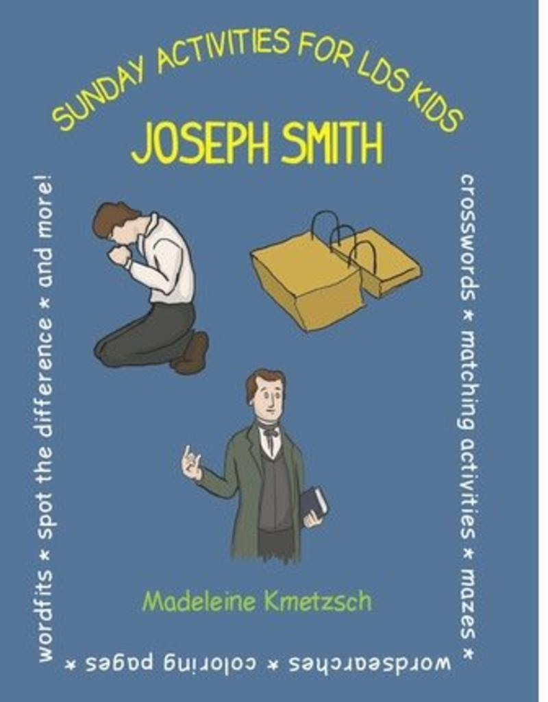 Sunday Activities for LDS Kids: Joseph Smith