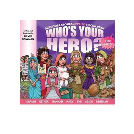 Deseret Book Company (DB) Who's Your Hero? For Girls!, Bowman