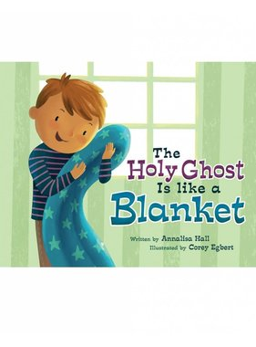 The Holy Ghost is Like a Blanket (Boy)