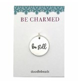 Be Charmed Be Still Silver Charm