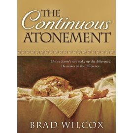 Deseret Book Company (DB) Continuous Atonement, The, by Wilcox