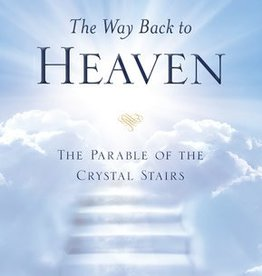 Way Back to Heaven, The: The Parable of the Crystal Stairs, Wilcox